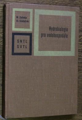 náhled knihy - Hydrobiologie pro vodohospodáře : Celost. učeb. pro vys. školy : Určeno posl. zdravot. inž. a vodohospodářům v praxi i v projekc