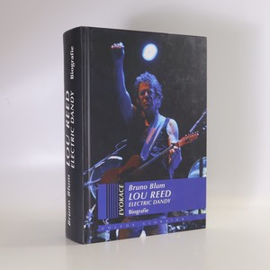 náhled knihy - Lou Reed : electric dandy : biografie