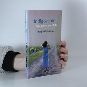 náhled knihy - Indigové děti : děti nové generace
