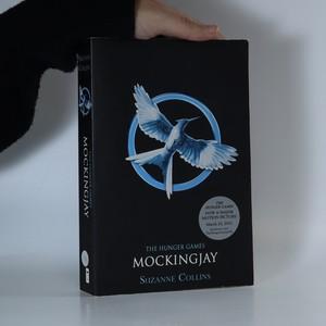 náhled knihy - Mockingjay. The Hunger Games 3. díl