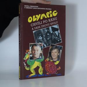náhled knihy - Olympic. Chvíli po ránu a zase znovu spolu