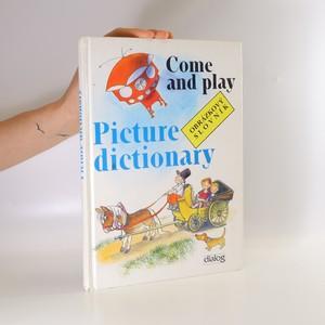 náhled knihy - Come and play. Picture dictionary. Obrázkový slovník