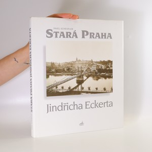 náhled knihy - Stará Praha Jindřicha Eckerta