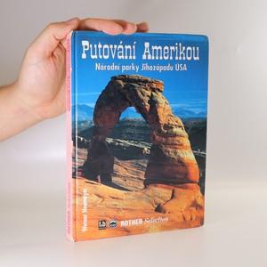 náhled knihy - Putování Amerikou. Národní parky Jihozápadu USA