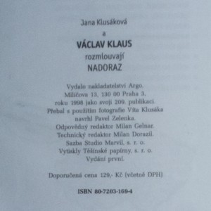 antikvární kniha Václav Klaus. Rozmlouvají nadoraz o osmi letech ve svobodném státě (s autogramem), 1998