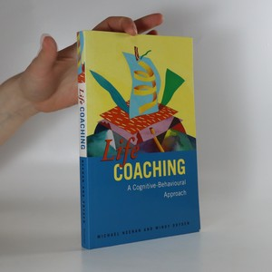 náhled knihy - Life Coaching. A Cognitive Behavioural Approach