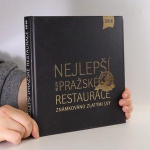 náhled knihy - Nejlepší nejen pražské restaurace. Známkováno Zlatými lvy 2016