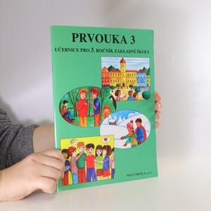 náhled knihy - Prvouka 3. Pro 3. ročník základní školy