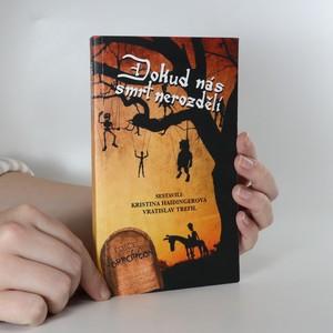 náhled knihy - Dokud nás smrt nerozdělí