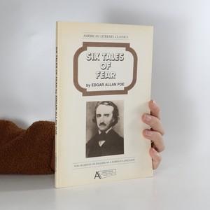 náhled knihy - Six Tales of Fear by Edgar Allan Poe