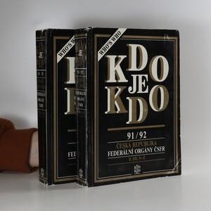 náhled knihy - Kdo je kdo : 1991-1992 : Česká republika : Federální orgány ČSFR. Dva svazky, komplet