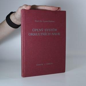 náhled knihy - Úplný systém okkultních nauk. Kniha III.-IV. (je cítit zatuchlinou)