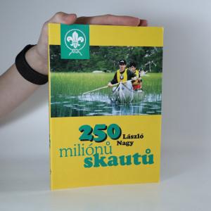 náhled knihy - 250 miliónů skautů