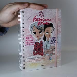 náhled knihy - Můj ...fashion blok...Jak vzniká velká módní kolekce & přehlídka