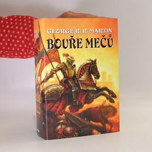 náhled knihy - Píseň ledu a ohně. Kniha třetí. Bouře mečů