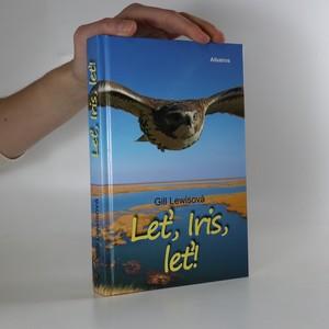 náhled knihy - Leť, Iris, leť