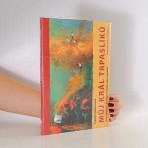 náhled knihy - Můj král trpaslíků aneb Cverkologie - první česká vědecká nauka o trpaslících