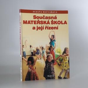 náhled knihy - Současná mateřská škola a její řízení