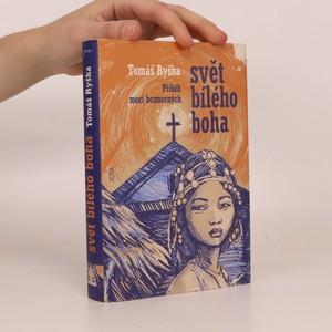 náhled knihy - Svět bílého boha : příběh moci bezmocných