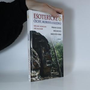 náhled knihy - Esoterické Čechy, Morava a Slezsko 6. díl