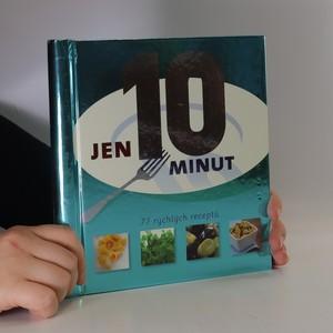 náhled knihy - Jen 10 minut : [77 rychlých receptů]