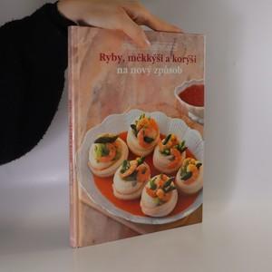 náhled knihy - Ryby, měkkýši a korýši na nový způsob
