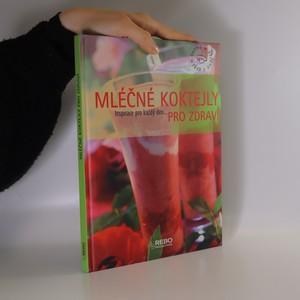 náhled knihy - Mléčné koktejly pro zdraví