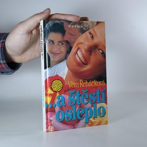 náhled knihy - ... A štěstí osleplo : román pro ženy a dívky