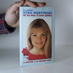 náhled knihy - Věra Martinová - až na dno a zase zpátky