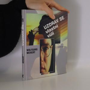 náhled knihy - Uzdrav se vlastní vůlí