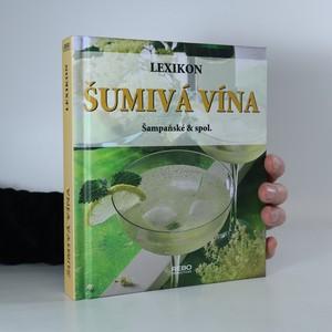 náhled knihy - Šumivá vína : šampaňské & spol.