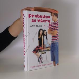 náhled knihy - Probudím se včera : komedie ze školního prostředí