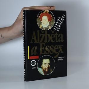 náhled knihy - Alžběta a Essex. Tragický příběh