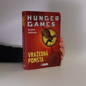 náhled knihy - Vražedná pomsta : Hunger games