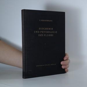 náhled knihy - Biochemie und Physiologie des Fluors und der industriellen Fluor-Rauchschäden