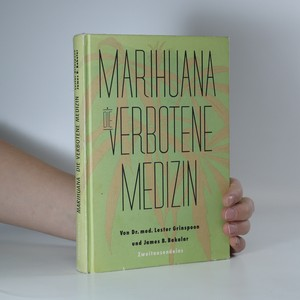 náhled knihy - Marihuana. Die Verbotene Medizin