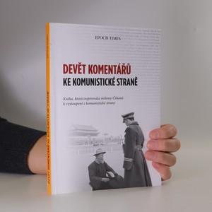 náhled knihy - Devět komentářů ke komunistické straně (neidentifikovaný podpis na 1. straně)