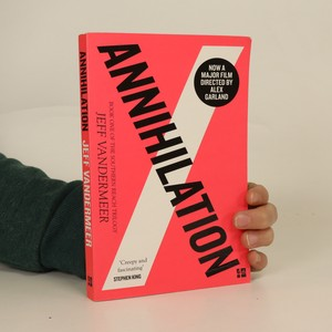 náhled knihy - Annihilation. The Southern Reach Trilogy