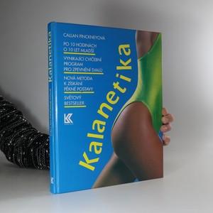 náhled knihy - Kalanetika : vynikající cvičební program pro zpevnění svalů : rychlá a spolehlivá metoda k získání pěkné a pevné postavy
