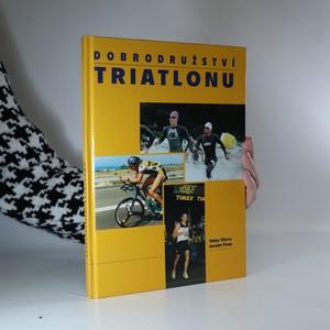 náhled knihy - Dobrodružství triatlonu. Od roku 0 k olympijským hrám 2000