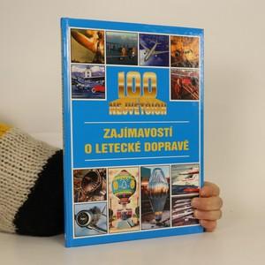náhled knihy - 100 největších zajímavostí o letecké dopravě