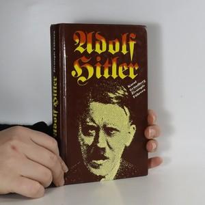 náhled knihy - Adolf Hitler. Životopis Führera