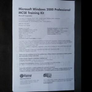 antikvární kniha Microsoft Windows 2000 Professional : MCSE Training Kit : materiál pro školení i samostudium instalace, konfigurace a správy operačního systému, 2000