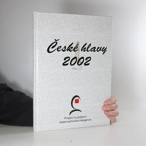 náhled knihy - České hlavy 2002 : projekt na podporu české technické inteligence