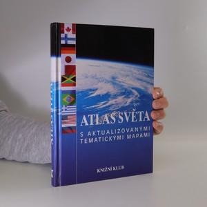 náhled knihy - Atlas světa s aktualizovanými tematickými mapami