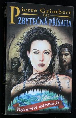 náhled knihy - Tajemství ostrova Ji. Svazek 2, Zbytečná přísaha