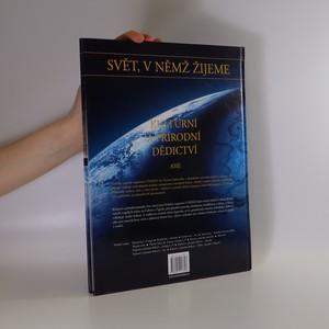 antikvární kniha Svět, v němž žijeme. Kulturní a přírodní dědictví. Asie, 2005