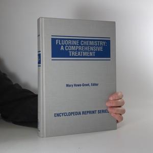 náhled knihy - Fluorine chemistry: A comprehensive treatment