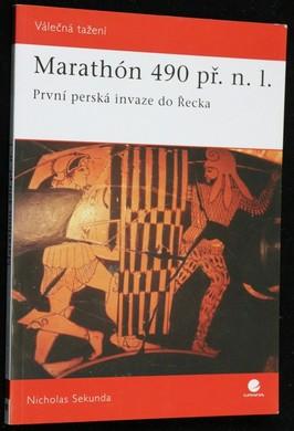 náhled knihy - Marathón 490 př. n. l : první perská invaze do Řecka