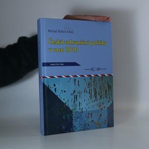 náhled knihy - Česká zahraniční politika v roce 2010. Analýza ÚMV
